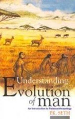 Understanding Evolution of Man
