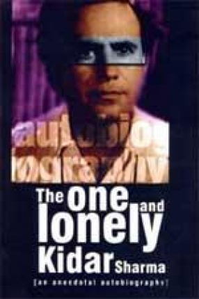 The One and Lonely Kidar Sharma: An Anecdotal Autobiography