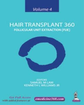 Hair Transplant 360 Follicular Unit Extraction (FUE), Volume 4