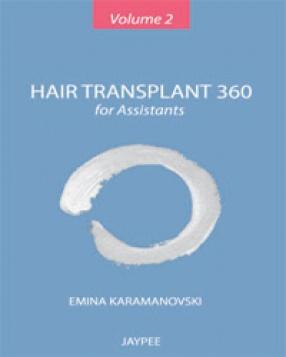 Hair Transplant 360 For Assistants, Volume 2