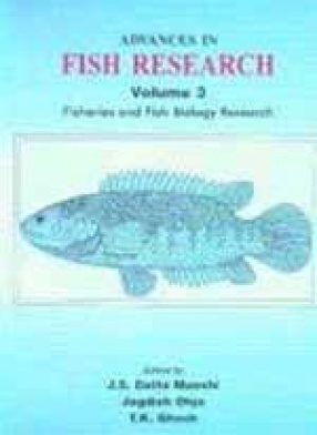 Advances in Fish Research: Vol: 3: Fisheries and Fish Biology Research