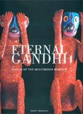 Eternal Gandhi: Design of the Multimedia Museum
