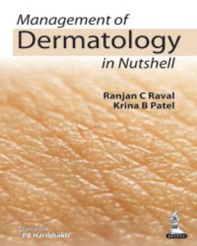 Management of Dermatology in Nutshell