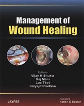 Management of Wound Healing