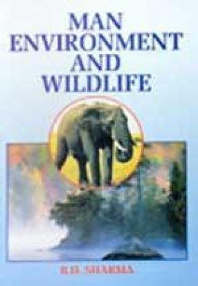 Man, Environment and Wildlife