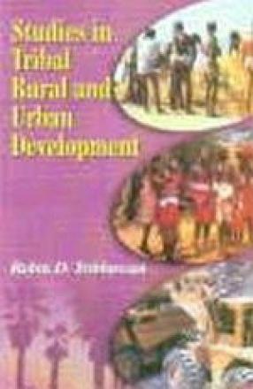 Studies in Tribal, Rural and Urban Development (In 2 Volumes)