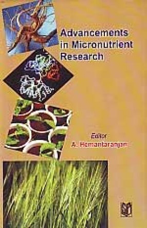 Advancements in Micronutrient Research