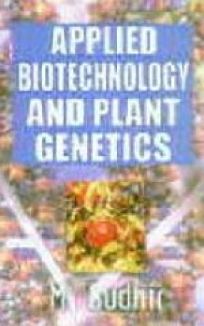 Applied Biotechnology and Plant Genetics
