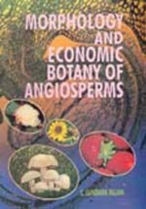 Morphology and Economic Botany of  Angiosperms