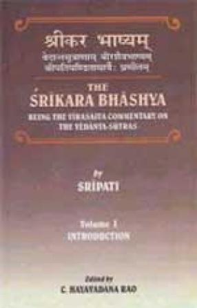 The Srikara Bhashya (In 2 Volumes)