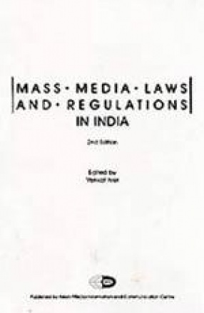 Mass Media Laws and Regulations In India