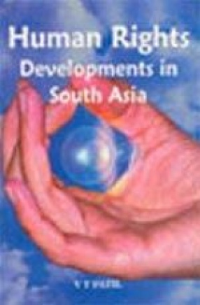 Human Rights Developments in South Asia