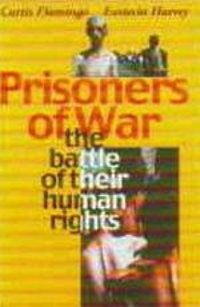 Prisoners of War: The Battle of Their Human Rights