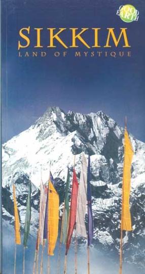 Sikkim: Land of Mystique