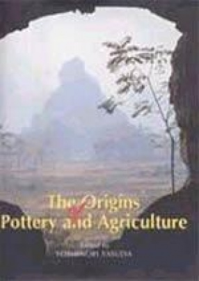 The Origins of Pottery and Agriculture