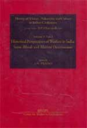History of Science, Philosophy and Culture in Indian Civilization: Historical Perspectives of Warfare in India: Some Morale and Material (Volume X, Part III)