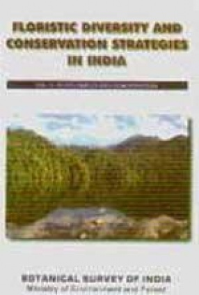 Floristic Diversity and Conservation Strategies in India (Volume 5)