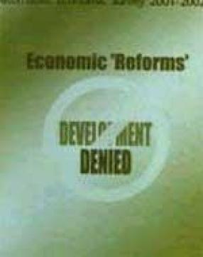 Alternative Economic Survey 2001-2002: Economic 'Reforms: Development Denied