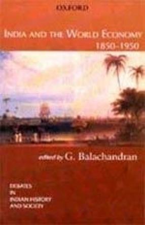 India and the World Economy 1850-1950