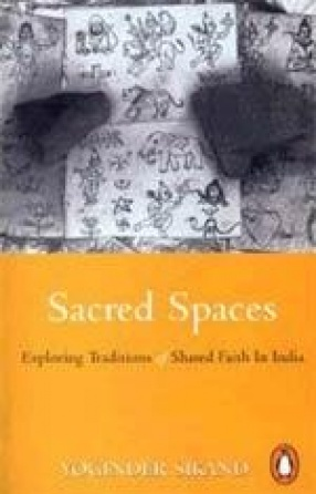 Sacred Spaces: Exploring Traditions of Shared Faith in India