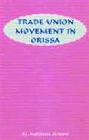 Trade Union Movement in Orissa