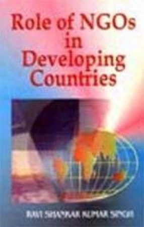 Role of NGOs in Developing Countries: Potentials, Constraints and Policies