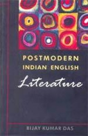 Postmodern Indian English Literature