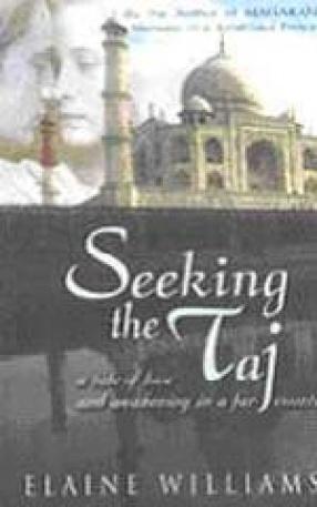Seeking the Taj