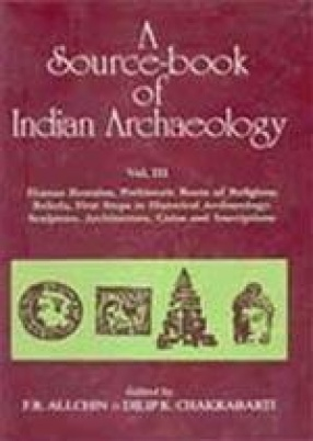 A Source-book of Indian Archaeology (Volume III)