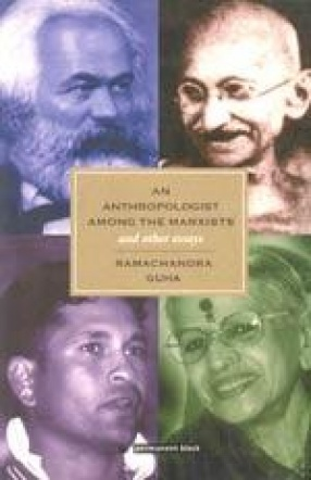 An Anthropologist Among the Marxists and Other Essays