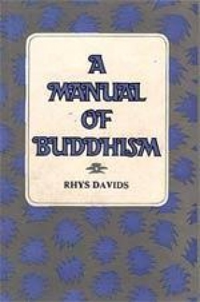 A Manual of Buddhism