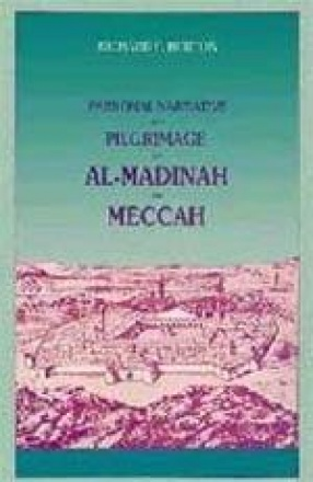 Personal Narrative of a Pilgrimage to Al-Madinah and Meccah (In 2 Volumes)