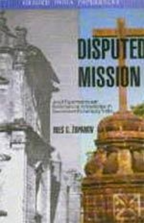 Disputed Mission: Jesuit Experiments and Brahmanical Knowledge in Seventeenth-Century India