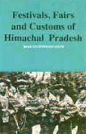 Festivals, Fairs and Customs of Himachal Pradesh