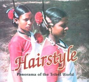 Hairstyle: Panorama of the Tribal World