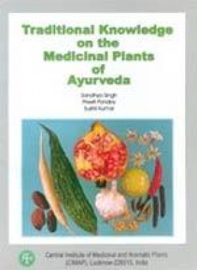 Traditional Knowledge on the Medicinal Plants of Ayurveda