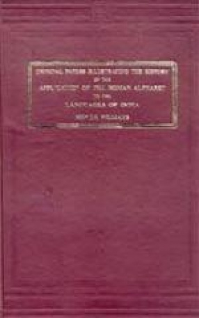 Original Papers Illustrating The History of The Application of The Roman Alphabet to The Languages of India