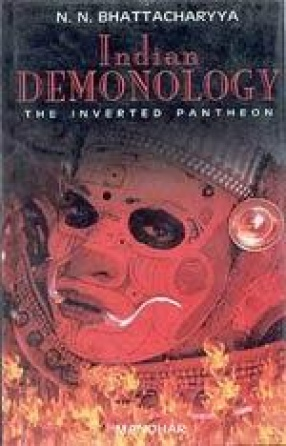 Indian Demonology: The Inverted Pantheon