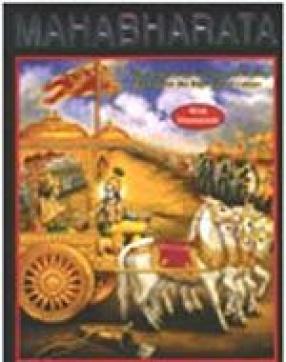 Mahabharata - The Greatest Epic of the World