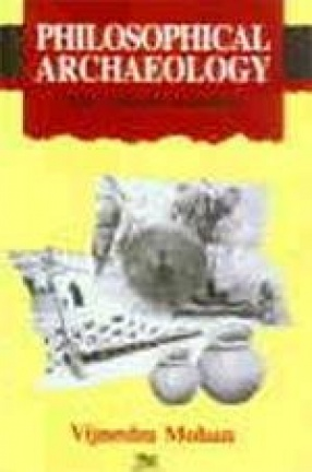 Philosophical Archaeology: The Indian Scenario
