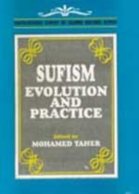 Sufism: Evolution and Practice
