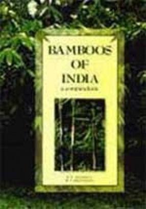 Bamboos of India: A Compendium