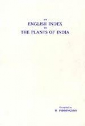 An English Index to the Plants of India