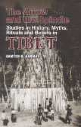 The Arrow and the Spindle: Studies in History, Myths, Rituals and Beliefs in Tibet (Volumes I)