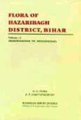 Flora of Hazaribagh District, Bihar (Volume 1)