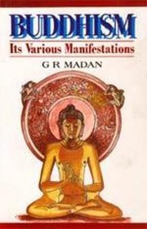 Buddhism: Its Various Manifestations