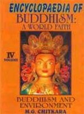 Encyclopaedia of Buddhism: A World Faith (Volume IV)