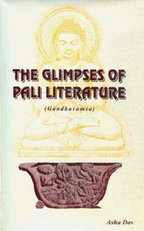 The Glimpses of Pali Literature (Gandhavamsa)