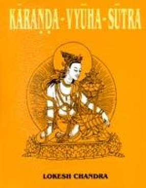 Karanda-Vyuha-Sutra or The Supernal Virtues of Avalokitesvara