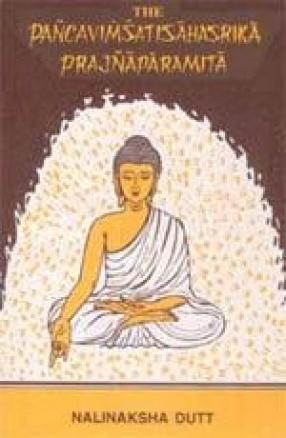 The Pancavimsatisahasrika Prajnaparamita